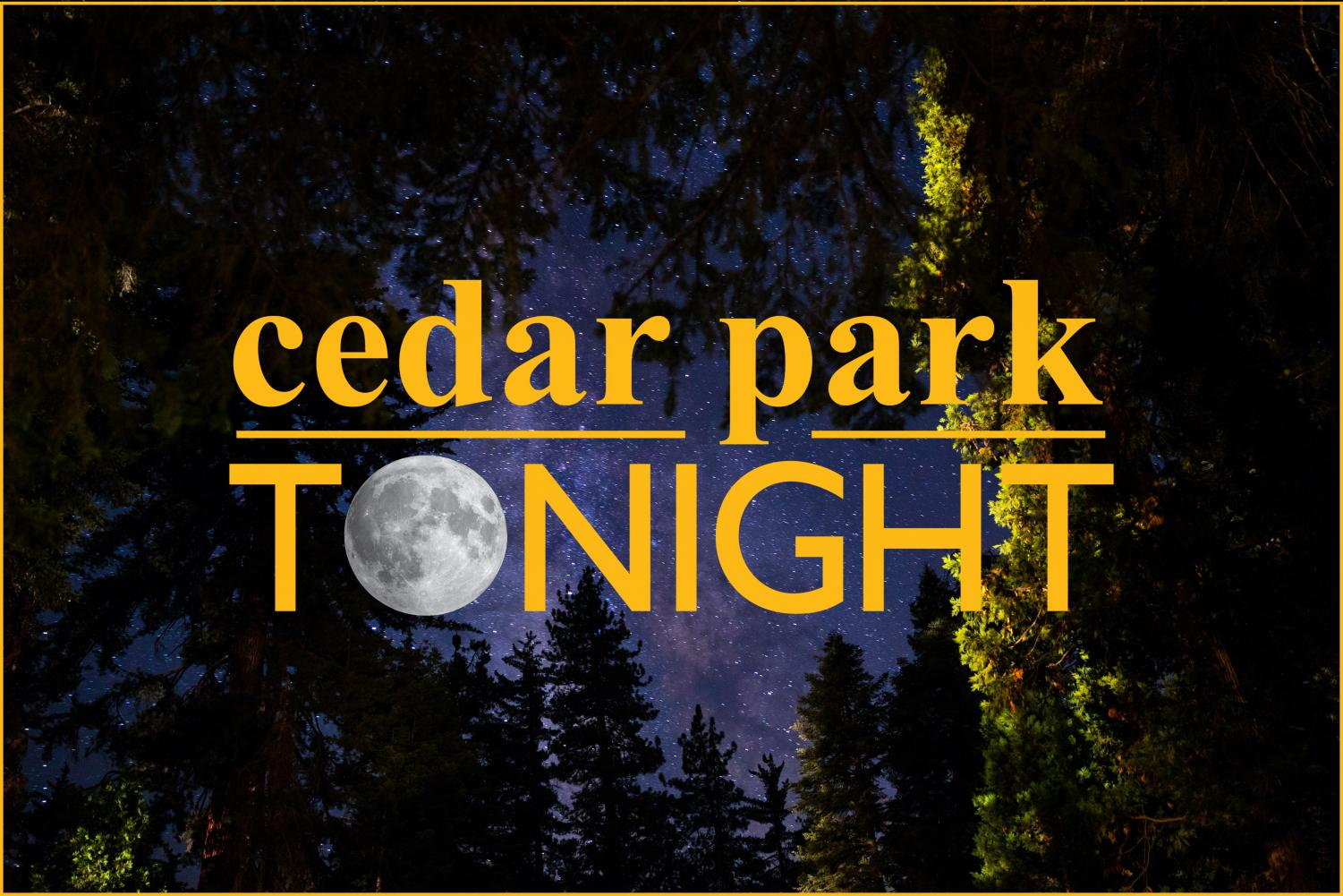 Cedar Park Tonight is taking place on April 25 at 7 p.m. in the Performing Arts Center (PAC).